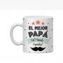 """Taza Personalizada para Papá con la frase """"El Mejor Papa del mundo mundial"""""""