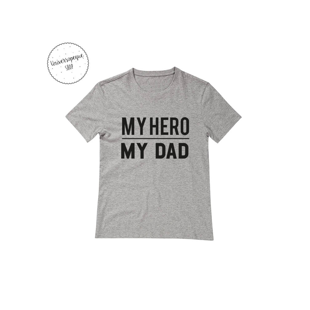 Camiseta Personalizada my hero,my dad gris
