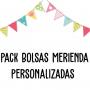 Pack Bolsas Merienda Personalizadas
